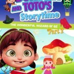 dorothy & toto's storytime part 2
