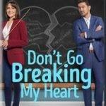 DON'T GO BREAKING MY HEART (HALLMARK)