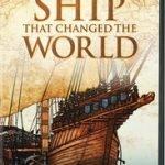 NOVA: SHIP THAT CHANGED THE WORLD