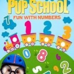 PUP SCHOOL FUN WITH NUMBERS (BRAINY PANTS)
