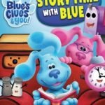 BLUE'S CLUES & YOU - STORYTIME WITH BLUE