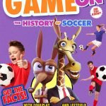 GAME ON! HISTORY OF SOCCER