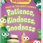 VEGGIETALES: PATIENCE, KINDNESS & GOODNESS